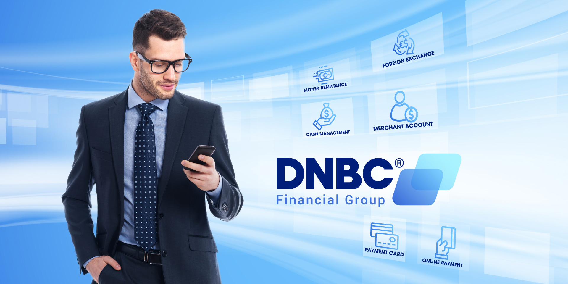 Digital Banking Start-Up DNBC Financial Group Brings Quality Experience to Customers All Over the World
